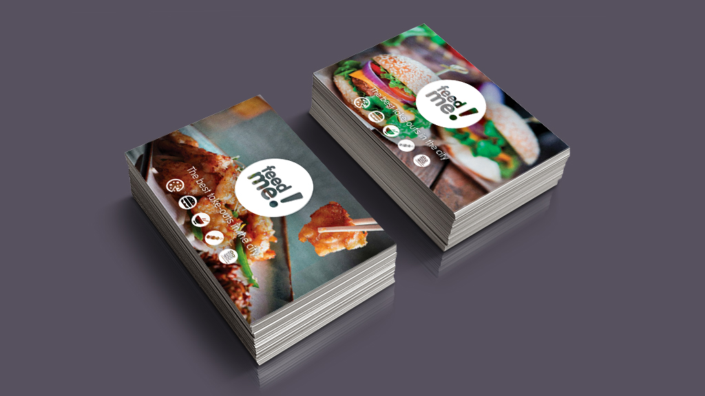 Feed me advertising cards design & print